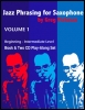 Jazz Phrasing For Saxophone Vol. 1