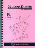 24 Jazz-Duette in Bb (hohe Lage)