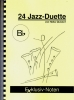 24 Jazz-Duette in Bb (tiefe Lage)